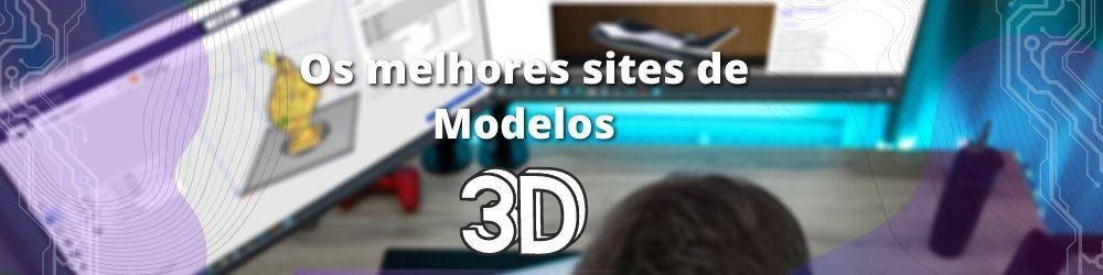https://3dfila.com.br/os-principais-sites-com-os-melhores-modelos-3d-para-imprimir/