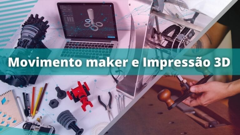 movimento maker e impressão 3D