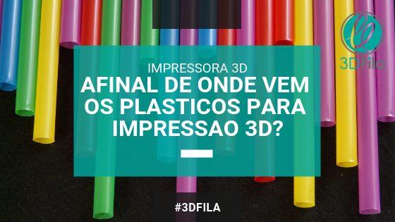 imagem com título do artigo afinal de onde vem os plasticos para impressão 3d, com fundo de vários perfis coloridos ou canudos de plásticos coloridos