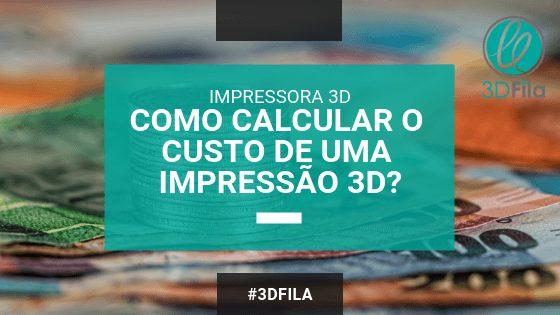 imagem com fundo de cédulas com texto informando como calcular impressão 3d